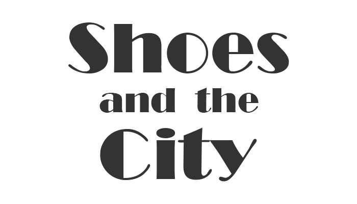 Shoes & the City